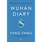 Wuhan Diary: Dispatches from a Quarantined City (English Edition)