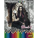 Fantasy Grayscale Coloring Collection, Book 3: 32 Fantasy Scenes and Characters for Adults to Color