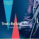 Struck a Blue Guitar