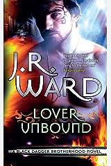 Lover Unbound: Number 5 in series (Black Dagger Brotherhood Series) Kindle Edition