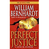 Perfect Justice: [A Novel of Suspense]: 4