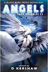 Angels: A Divine Microfiction Anthology (Dark Drabbles) ハードカバー