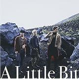 A Little Bit (初回盤A)