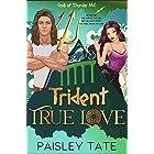 Trident True Love: A Paranormal Chick Lit Novel