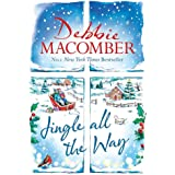 Jingle All the Way: Cosy up this Christmas with the ultimate feel-good and festive bestseller