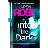 Into the Dark (The Cincinnati Series Book 5): the absolutely gripping Sunday Times Top Ten bestseller