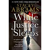 While Justice Sleeps: the number 1 New York Times bestseller: a gripping new thriller that will keep you up all night!