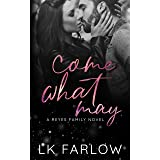 Come What May: A Standalone Age Gap Romance