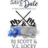 Save The Date (Harrisburg Railers Series Book 9)