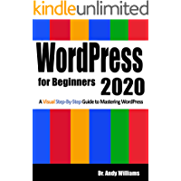 WordPress for Beginners 2020: A Visual Step-by-Step Guide to…
