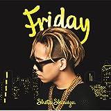 Friday(初回生産限定盤)(DVD付)