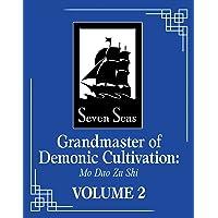 Grandmaster of Demonic Cultivation: Mo Dao Zu Shi (Novel) Vo…