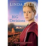 Big Decisions: A Novel Based On True Experiences From An Amish Writer! (Lizzie Searches for Love Book 3)
