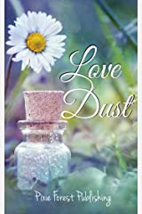 Love Dust (English Edition) Kindle版