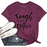 EGELEXY Tough as a Mother T Shirt Women Funny Letter Print Mom Tops Tees Casual Short Sleeve Holiday Shirts Tops