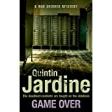 Game Over (Bob Skinner series, Book 27): A gritty Edinburgh mystery full of murder and intrigue
