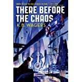There Before the Chaos: 1