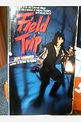 Field Trip Paperback