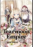 Tearmoon Empire: Volume 1 (English Edition)