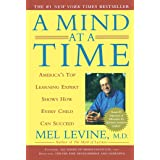 Mind at a Time: America's Top Learning Expert Shows How Every Child Can Succeed