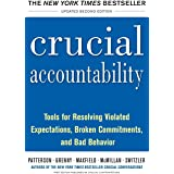 Crucial Accountability Paperback 2/E: Tools for Resolving Violated Expectations, Broken Commitments, and Bad Behavior