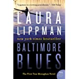 Baltimore Blues: The First Tess Monaghan Novel: 1