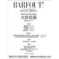 BARFOUT! バァフアウト! 2021年2月号 FEBRUARY 2021 Volume 305 大倉忠義 (Bro…