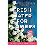 Fresh Water for Flowers: OVER 1 MILLION COPIES SOLD