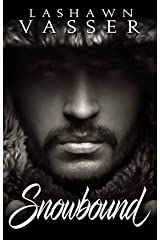 Snowbound: A Friends-To-Lovers Standalone Romance Kindle Edition