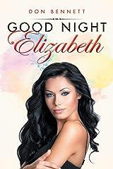 Good Night Elizabeth Kindle Edition
