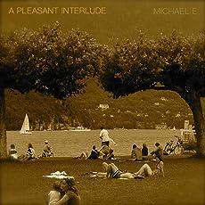 A Pleasant Interlude