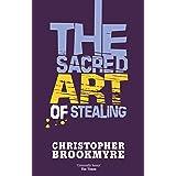 The Sacred Art Of Stealing (Angelique De Xavier series Book 2)