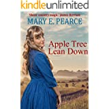 Apple Tree Lean Down (The Apple Tree Family Saga Book 1)
