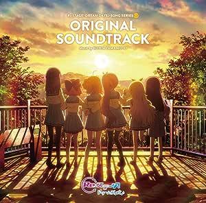 TVアニメ「Re:ステージ! ドリームデイズ♪」ORIGINAL SOUNDTRACK