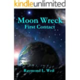 Moon Wreck: First Contact (Moon Wreck series Book 1)
