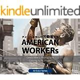 アメリカを作った労働者たち: AMERICAN WORKERs AI Color Series