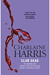 Club Dead: A True Blood Novel (Sookie Stackhouse Book 3) Kindle Edition