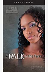 A Walk in the Park (Urban Underground-Harriet Tubman High Series) Kindle Edition