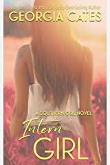 Intern Girl: An Office Romance (Southern Girl Series Book 3) Kindle Edition