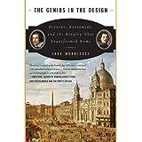 Genius in the Design: Bernini, Borromini, and the Rivalry That Transformed Rome