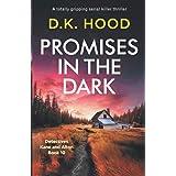 Promises in the Dark: A totally gripping serial killer thriller (10)