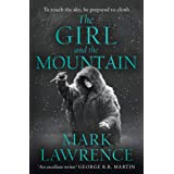 The Girl And The Mountain: Book 2 in the stellar new series from bestselling fantasy author of PRINCE OF THORNS and RED SISTE