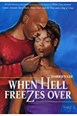 When Hell Freezes Over: A Novel Kindle Edition