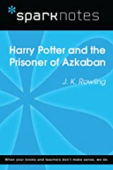 Harry Potter and the Prisoner of Azkaban (SparkNotes Literature Guide) (SparkNotes Literature Guide Series) Kindle Edition