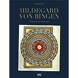 Hildegard Von Bingen: A Journey into the Images