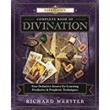 Llewellyn's Complete Book of Divination: Your Definitive Source for Learning Predictive & Prophetic Techniques (Llewellyn's C