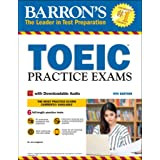 TOEIC Practice Exams: With Downloadable Audio (Barron's Test Prep)