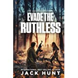 Evade the Ruthless: A Post-Apocalyptic EMP Survival Thriller: 5