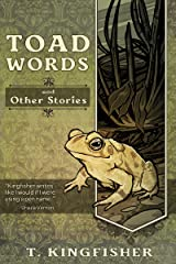 Toad Words And Other Stories Kindle Edition