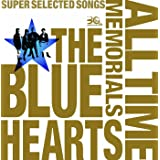 THE BLUE HEARTS 30th ANNIVERSARY ALL TIME MEMORIALS ~SUPER SELECTED SONGS~ disc1メルダック盤